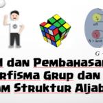 Soal dan Pembahasan – Homomorfisma Grup dan Kernel (Struktur Aljabar)