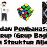Soal Latihan dan Penyelesaian – Subgrup (Struktur Aljabar)