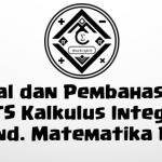 Soal dan Pembahasan – UTS Kalkulus Integral (Prodi Pend. Matematika FKIP Untan)