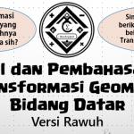 Soal dan Pembahasan – Transformasi Geometri Bidang Datar (Versi Rawuh)