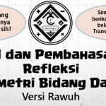 Soal dan Pembahasan – Refleksi Geometri Bidang Datar (Versi Rawuh)