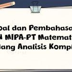 Soal dan Pembahasan – ON MIPA-PT Matematika Bidang Analisis Kompleks