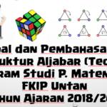 Soal dan Pembahasan – UAS Struktur Aljabar (Teori Grup) Tahun Ajaran 2018/2019