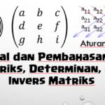 Soal dan Pembahasan Super Lengkap – Matriks, Determinan, dan Invers Matriks