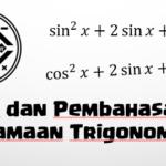Soal dan Pembahasan – Persamaan Trigonometri