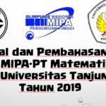 Soal dan Pembahasan – ON MIPA-PT Matematika Seleksi Universitas Tanjungpura Tahun 2019