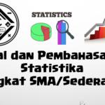 Soal dan Pembahasan Super Lengkap – Statistika (Tingkat SMA/Sederajat)
