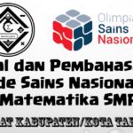 Soal dan Pembahasan – Olimpiade Sains Nasional Bidang Matematika SMP Tingkat Kabupaten/Kota Tahun 2019