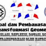 Soal dan Pembahasan Super Lengkap – Transformasi Geometri