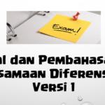 Soal dan Pembahasan – Ujian Tengah Semester (UTS) Persamaan Diferensial Biasa (Versi 1)
