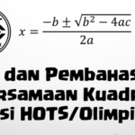 Soal dan Pembahasan – Persamaan Kuadrat (Versi HOTS/Olimpiade)