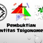 Pembuktian Identitas Trigonometri