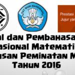 Soal dan Pembahasan – Ujian Nasional Matematika SMA Jurusan Peminatan MIPA Tahun 2016