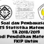 Soal dan Pembahasan – Ujian Tengah Semester (UTS) Statistika Matematika TA 2018/2019 – Prodi Pendidikan Matematika FKIP Untan