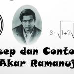 Konsep dan Contoh Soal Akar Ramanujan