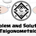 Problem and Solution – Proving Trigonometric Identities