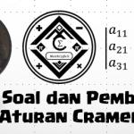 Materi, Soal, dan Pembahasan – Aturan Cramer