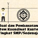 Soal dan Pembahasan – Sistem Koordinat Kartesius (Tingkat SMP/Sederajat)