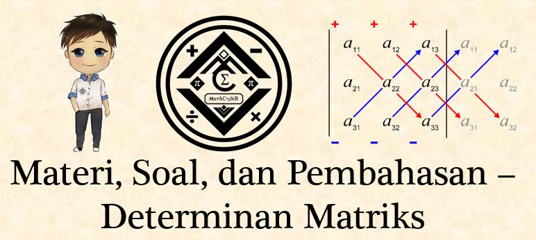 Materi, Soal, dan Pembahasan - Determinan Matriks